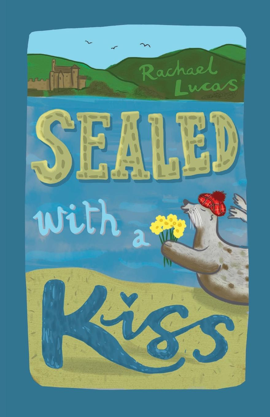 rachael lucas sealed with a kiss